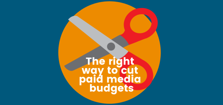 The right way to cut media budgets